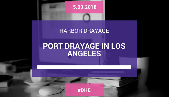 PORT DRAYAGE IN LOS ANGELES